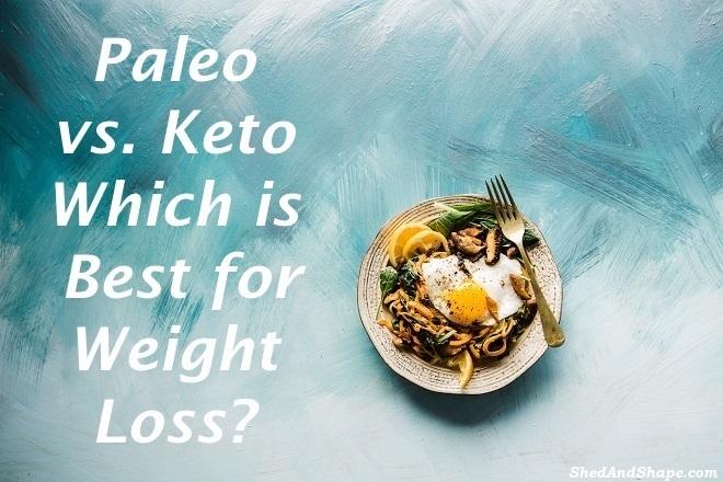 Paleo vs Keto weight loss